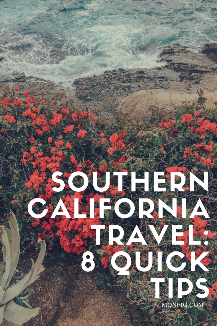 Southern California Travel: 8 Quick Tips graphic